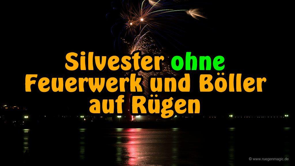 Silvester auf Rügen ohne Feuerwerk
